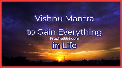 Lord Vishnu Mantra for achieving the 4 Purusharth