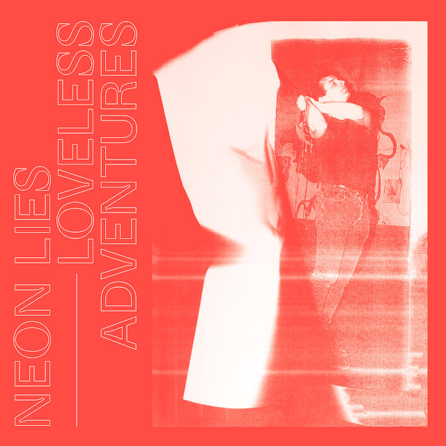 neon-lies-loveless-adventures-stream-darkwave-post-punk-electro-dark-goth