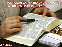 KUMPULAN BAHAN RENUNGAN KHOTBAH UNTUK PEMUDA KRISTEN