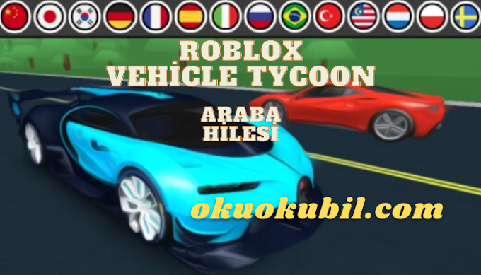 Roblox Vehicle Tycoon Gui Auto Farm Özellikleri Script Hilesi Aralık 2020