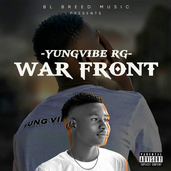 [Music] Yung vibe RG - War front (prod. Ill jackz) #Arewapublisize
