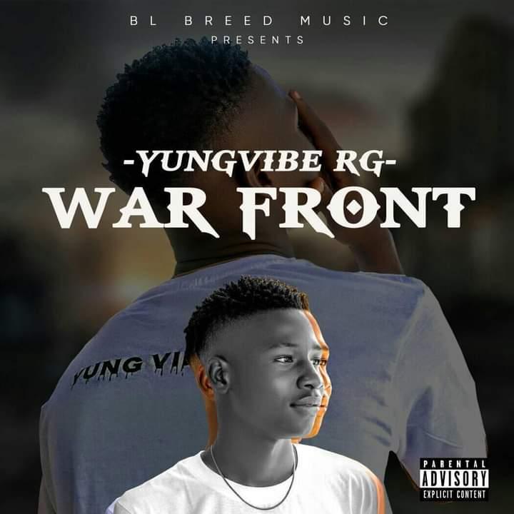 [Music] Yung vibe RG - War front (prod. Ill jackz) #Arewapublisize