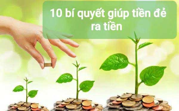 10 bí quyết giúp tiền đẻ ra tiền