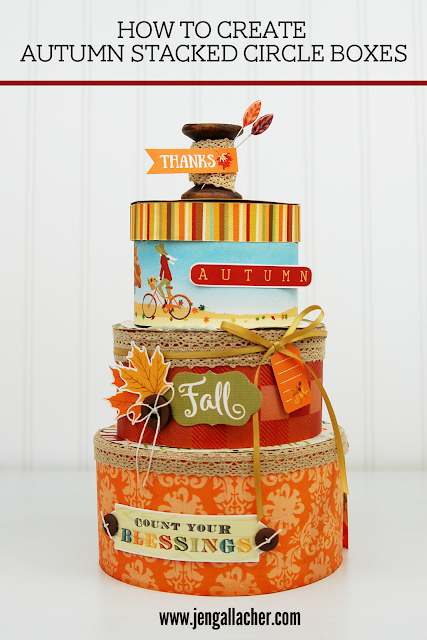 How to create Autumn Stacked Circle Boxes. #fallcraft #thanksgivingcraft