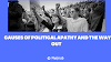 CAUSES OF POLITICAL APATHY AND THE WAY OUT