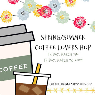 2021 Spring Summer Coffee Lovers Blog Hop