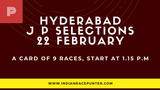 Hyderabad Jackpot Selections 22 February, Jackpot Selections by indianracepunter,