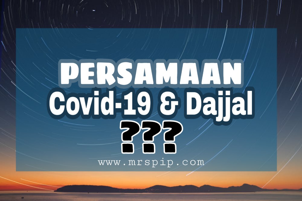 Covid19 dan Dajjal