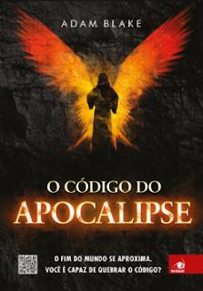 O Código do Apocalipse - Adam Blake
