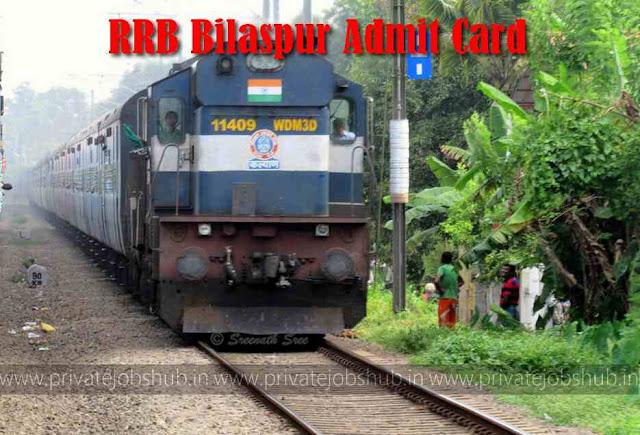 RRB Bilaspur Admit Card