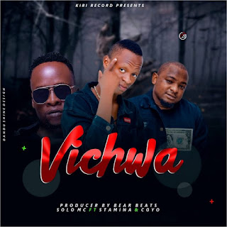 (New AUDIO) | Solo Mc Ft Stamina X Coyo MC – VICHWA | Mp3 Download (New Song)