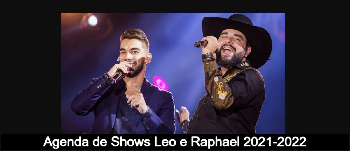 Agenda de Show Leo e Raphael 2021/2022