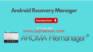AROMA File Manager 2.00 ZIP (Latest Version) 2021