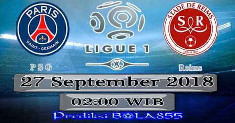 Prediksi Bola855 Paris Saint Germain vs Reims 27 September 2018