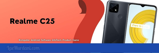 Android Realme C25 Terbaik 2021