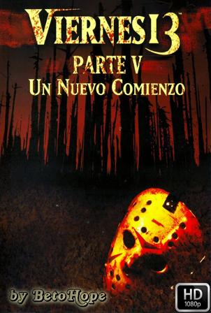 Viernes 13 Parte 5 Un Nuevo Comienzo [1080p] [Latino-Ingles] [MEGA]