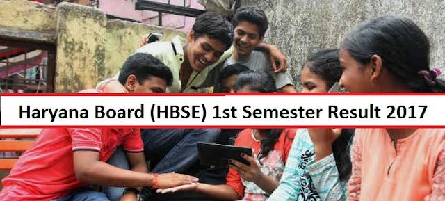 Haryana Board 1st Semester Result 2017