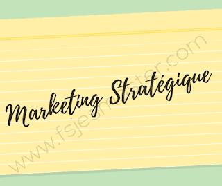 Cours Résumé Marketing Stratégique