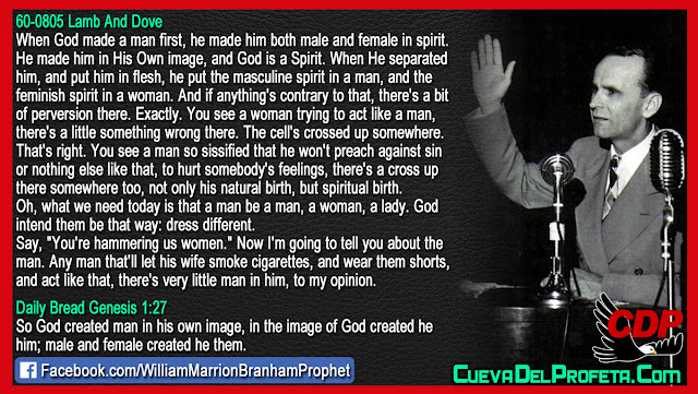 Male and female created he them the rest is perversion - William Branham Quotes