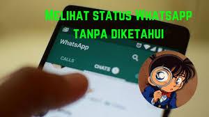 melihat ststus whatsapp tanpa diketahui pembuat status