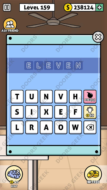 The answer for Escape Room: Mystery Word Level 159 is: ELEVEN