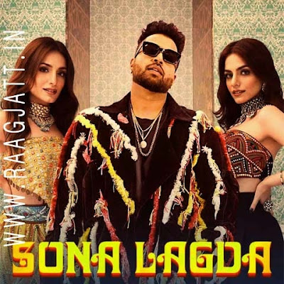 Sona Lagda by Sukriti Kakar, Sukh E lyrics