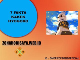 Kekuatan Luffy Di Wano Meningkat, 7 Fakta Kakek Hyogoro [One Piece]