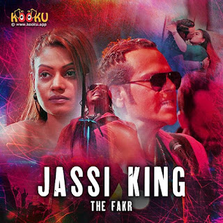 Jassi King-The FAKR Web Series on Kooku App