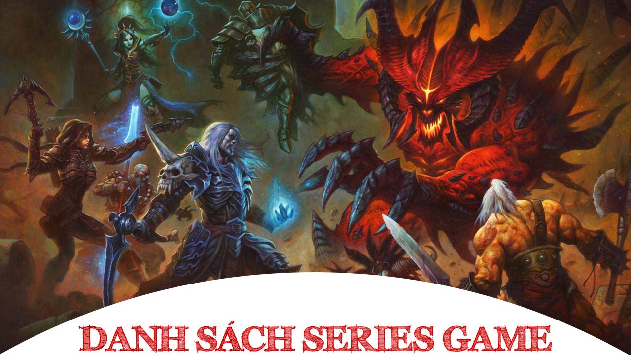 Danh sách Series Game Diablo đầy đủ các phiên bản