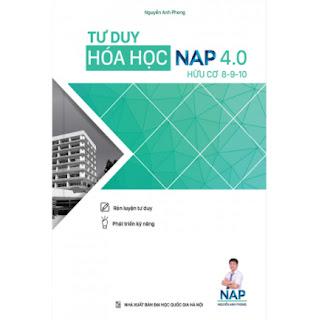 Tư Duy Hóa Học Nap 4.0 Giải Bài Toán Điểm 8-9-10 ( Hữu Cơ) ebook PDF-EPUB-AWZ3-PRC-MOBI