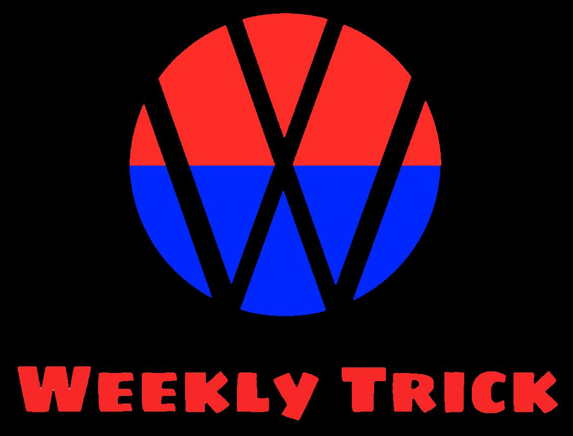 Weekly Trick