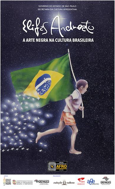 Lançamento da exposição Elifas Andreato: A Arte Negra na Cultura Brasileira