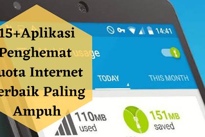 15+ Aplikasi Penghemat Kuota Internet Terbaik Paling Ampuh