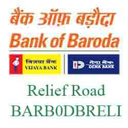New IFSC Code Dena Bank of Baroda Relief Road
