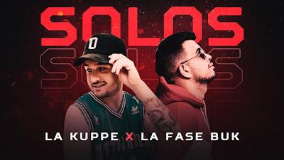 LA KUPPE FT LA FASEBUK - SOLOS