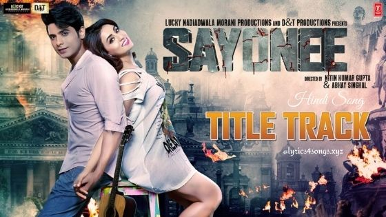 SAYONEE LYRICS - Title Song | Sayonee | Lyrics4songs.xyz