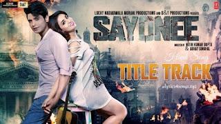 SAYONEE LYRICS - Title Song - Sayonee