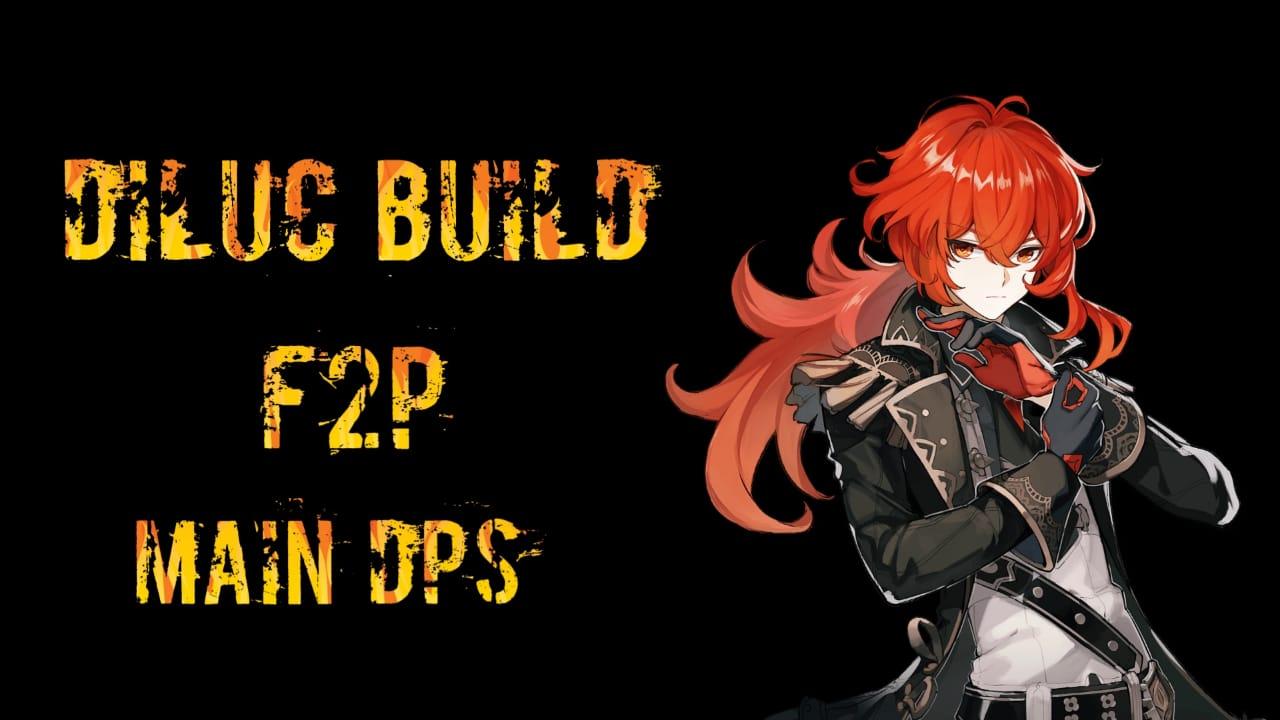 Genshin Impact Diluc build F2P terbaik sebagai main DPS