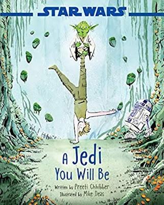 Star Wars: A Jedi You Will Be by Preeti Chhibber