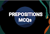 Prepositions Mcqs for NTS, PTS,STS CTS and IBA Sukkur written test preparation.