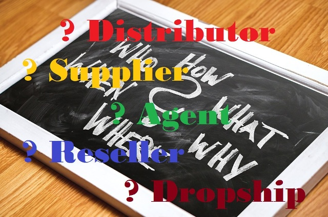 What is a Distributor Supplier Agent Reseller and Dropship