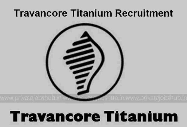 Travancore Titanium Recruitment