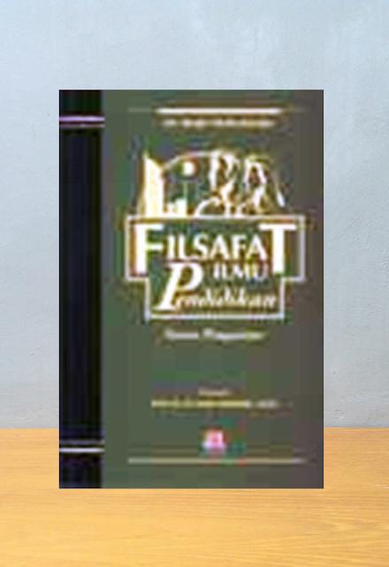 FILSAFAT ILMU PENDIDIKAN, Reza Mudyahardjo
