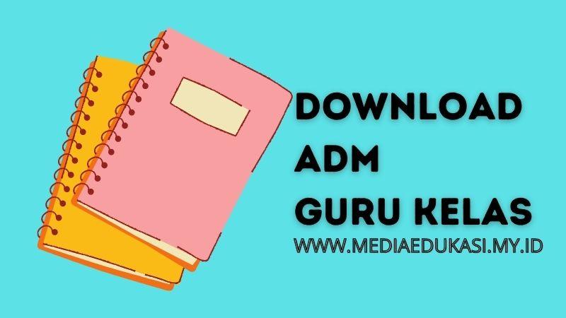 Download Adm Guru Kelas