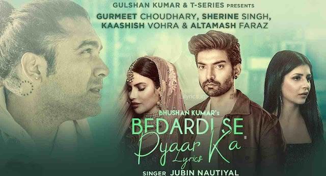 Bedardi Se Pyaar Ka Lyrics in Hindi - Jubin Nautiyal