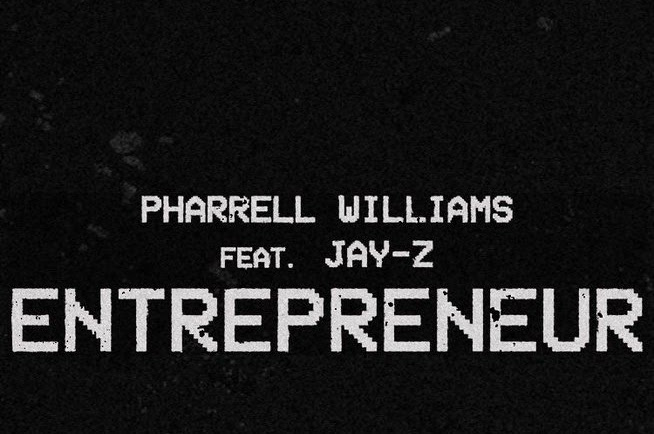 Listen: Pharrell Williams - Entrepreneur Featuring Jay-Z