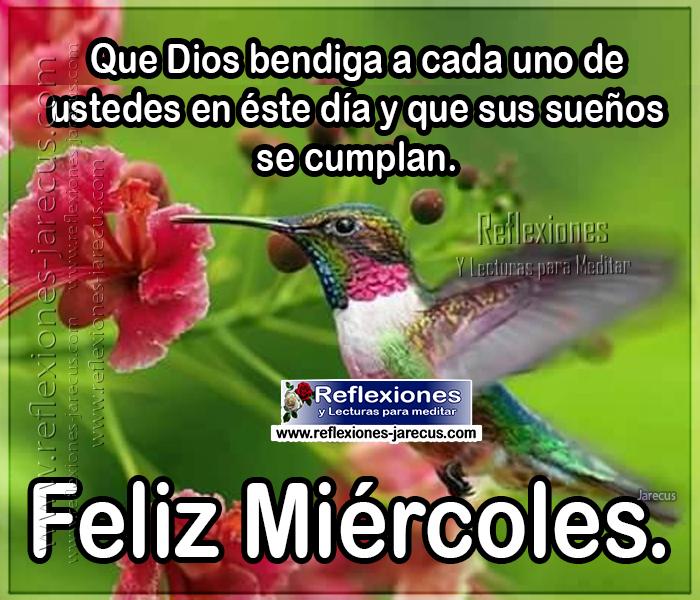 Feliz miércoles, que Dios bendiga a cada uno de ustedes en éste día y que sus sueños se cumplan.