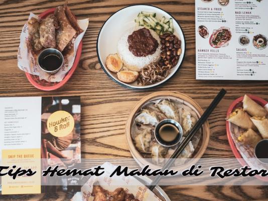 5 Tips Hemat Saat Makan di Restoran