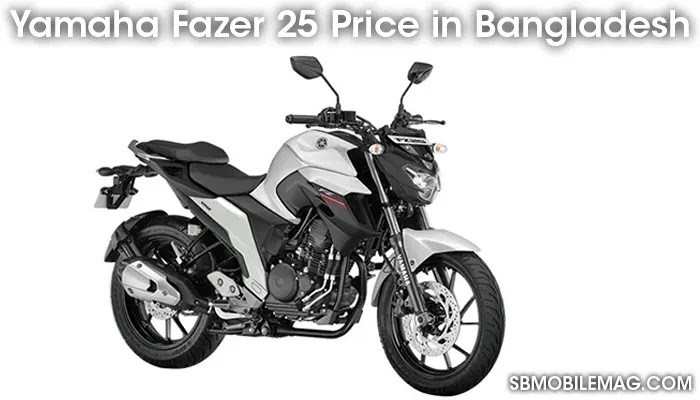 Yamaha Fazer 25, Yamaha Fazer 25 Price, Yamaha Fazer 25 Price in Bangladesh
