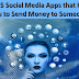 Top 5 Social Media Apps that Help You to Send Money to Someone